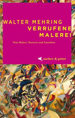 Verrufene Malerei von Mehring,  Walter
