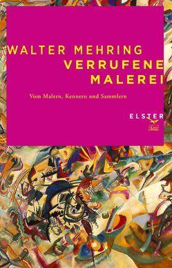 Verrufene Malerei von Dreyfus,  Martin, Mehring,  Walter