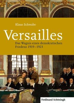 Versailles von Schwabe,  Klaus