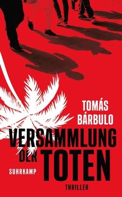 Versammlung der Toten von Bárbulo,  Tomás, Regling,  Carsten