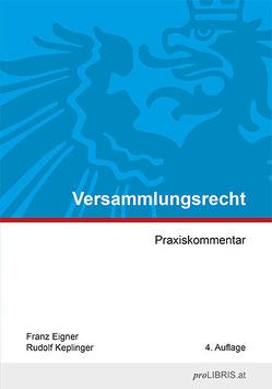 Versammlungsrecht von Eigner,  Franz, Keplinger,  Rudolf