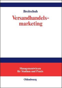 Versandhandelsmarketing von Breitschuh,  Jürgen