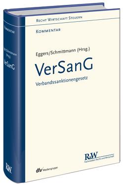 VerSanG – Verbandssanktionengesetz von Eggers,  Tobias, Schmittmann,  Jens M