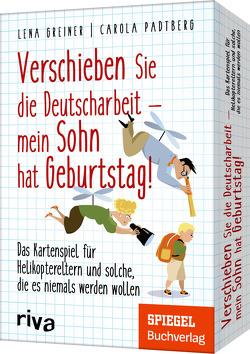 Verschieben Sie die Deutscharbeit, mein Sohn hat Geburtstag!
