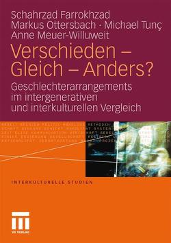 Verschieden – Gleich – Anders? von Farrokhzad,  Schahrzad, Meuer-Willuweit,  Anne, Ottersbach,  Markus, Tunç,  Michael