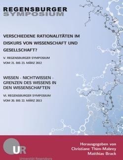 Verschiedene Rationalitäten im Diskurs von Wissenschaft und Gesellschaft? von Brack,  Matthias, Thim-Mabrey,  Christiane