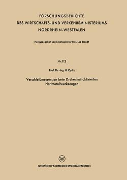 Verschleißmessungen beim Drehen mit aktivierten Hartmetallwerkzeugen von Opitz,  H