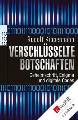 Verschlüsselte Botschaften von Kippenhahn,  Rudolf