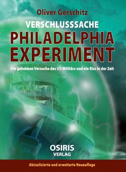 Verschlusssache Philadelphia-Experiment von Gerschitz,  Oliver