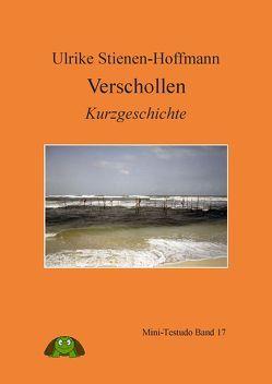 Verschollen von Stienen-Hoffmann,  Ulrike
