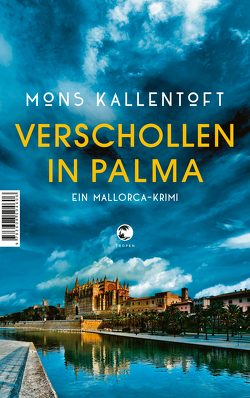 Verschollen in Palma von Hildebrandt,  Christel, Kallentoft,  Mons