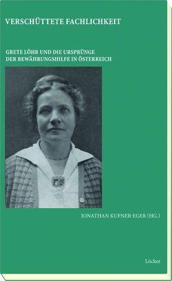 Verschüttete Fachlichkeit von Kufner-Eger,  Jonathan