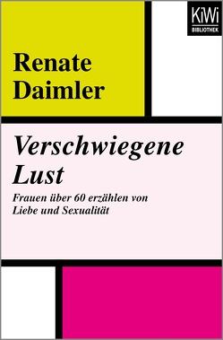 Verschwiegene Lust von Daimler,  Renate