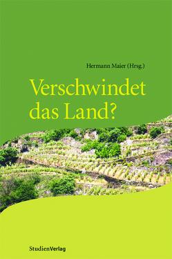 Verschwindet das Land? von Maier,  Hermann