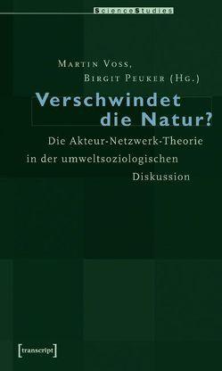 Verschwindet die Natur? von Peuker,  Birgit, Voss,  Martin