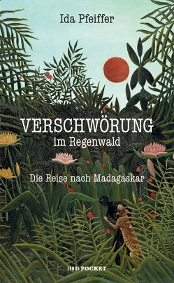 Verschwörung im Regenwald von Pfeiffer,  Ida