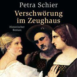 Verschwörung im Zeughaus von Schier,  Petra, Swoboda,  Sabine