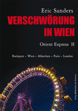 Verschwörung in Wien von Sanders,  Eric, Sieder,  Erika