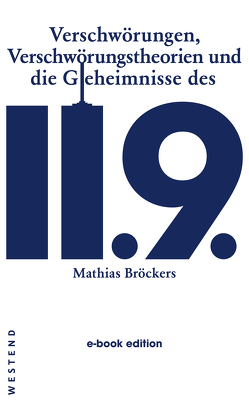 Verschwörungen, Verschwörungstheorien und die Geheimnisse des 11.9. von Broeckers,  Mathias