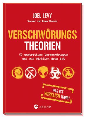 Verschwörungstheorien von Burgess,  Richard, Levy,  Joel, Möhlmann,  Holger, Thomas,  Kenn, von Stuckrad,  Kocku