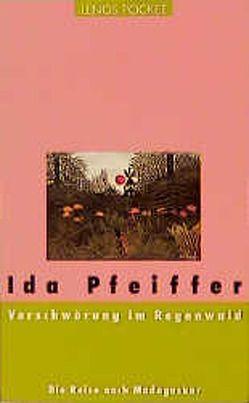 Verschwörung im Regenwald von Jehle,  Hiltgund, Pfeiffer,  Ida