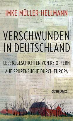 Verschwunden in Deutschland von Müller-Hellmann,  Imke