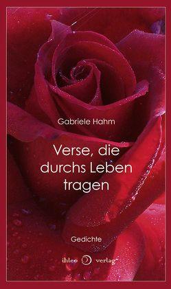 Verse, die durchs Leben tragen von Hahm,  Gabriele