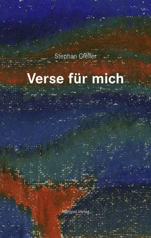 Verse für mich von Gfeller,  Stephan