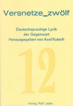 Versentze_zwölf von Kutsch,  Axel