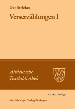 Verserzählungen 1 von Der Stricker, Fischer,  Hanns, Janota,  Johannes
