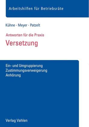 Versetzung von Kühne,  Wolfgang, Meyer,  Sören, Patzelt,  Stephanie