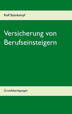 Versicherung von Berufseinsteigern von Steinkampf,  Rolf
