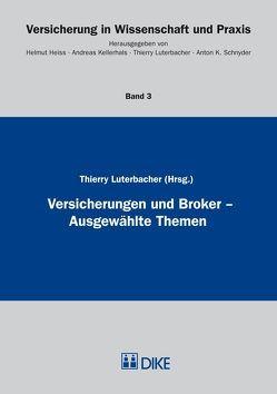 Versicherungen und Broker von Luterbacher,  Thierry
