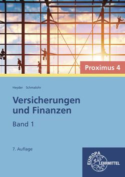 Versicherungen und Finanzen – Proximus 4 von Heyder,  Armin, Schmalohr,  Rolf
