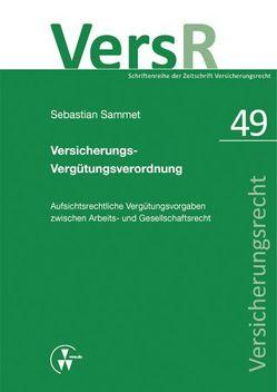 Versicherungs-Vergütungsverordnung von Lorenz,  Egon, Sammet,  Sebastian