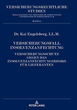 Versicherungsfall Insolvenzanfechtung von Engelsberg,  Kai