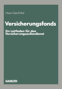 Versicherungsfonds von Mol,  Hans-Gerd