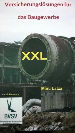 Versicherungslösungen für das Baugewerbe von Latza,  Marc
