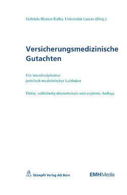 Versicherungsmedizinische Gutachten von Riemer-Kafka,  Gabriela
