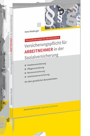 Versicherungspflicht für ARBEITNEHMER in der Sozialversicherung von Marburger,  Horst