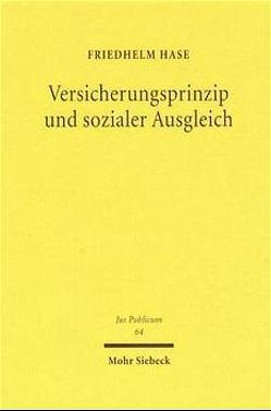 Versicherungsprinzip und sozialer Ausgleich von Hase,  Friedhelm
