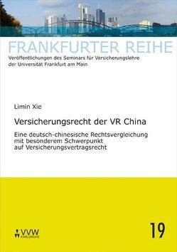 Versicherungsrecht der VR China von Laux,  Christian, Wandt,  Manfred, Xie,  Limin