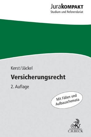 Versicherungsrecht von Jäckel,  Holger, Kerst,  Andreas