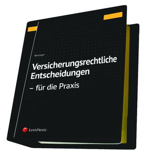 Versicherungsrechtliche Entscheidungen – aufbereitet für die Praxis von Reisinger,  Wolfgang