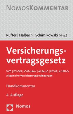 Versicherungsvertragsgesetz von Halbach,  Dirk, Rüffer,  Wilfried, Schimikowski,  Peter