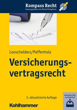 Versicherungsvertragsrecht von Krimphove,  Dieter, Looschelders,  Dirk, Paffenholz,  Christina