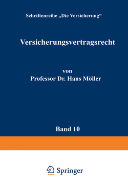 Versicherungsvertragsrecht von Moeller,  Hans