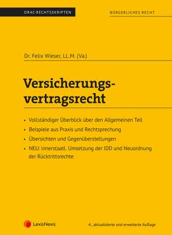 Versicherungsvertragsrecht (Skriptum) von Wieser,  Felix
