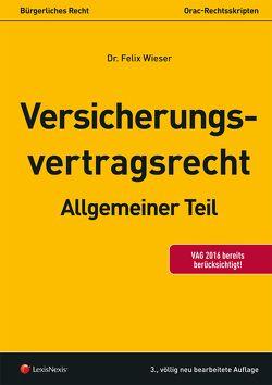 Versicherungsvertragsrecht von Wieser,  Felix