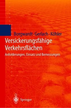 Versickerungsfähige Verkehrsflächen von Borgwardt,  S., Gerlach,  A., Köhler,  M